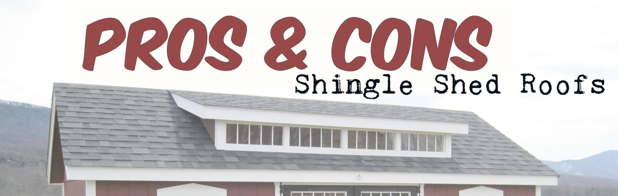 Shingle Shed roof header